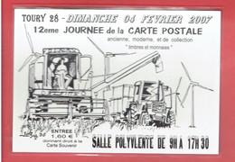 TOURY 2007 12° JOURNEE DE LA CARTE POSTALE MOISSON MOISSONNEUSE CARTE EN TRES BON ETAT - Collector Fairs & Bourses