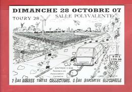 TOURY 2007 7° BOURSE TOUTES COLLECTIONS 6° RENCONTRE GLYCOPHILE SUCRE CARTE EN TRES BON ETAT - Other Municipalities