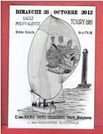 TOURY 2012 12° BOURSE TOUTES COLLECTIONS 11° RENCONTRE GLYCOPHILE SUCRE  CARTE EN TRES BON ETAT - Other Municipalities