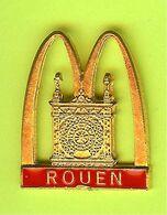 Pin's Mac Do McDonald's Ville De France Rouen - 2B21 - Città