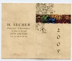 CALENDRIER DE POCHE 2005 - H. SECHER - ANCENIS 44 - PATISSIER CHOCOLATIER - Klein Formaat: 2001-...