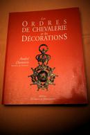 LES ORDRES DE CHEVALERIE ET LES DÉCORATIONS, ANDRÉ DAMIEN - Unclassified