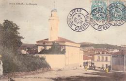 Voyagée 1904 Souk AHRAS - La Mosquée Colorisée - Souk Ahras