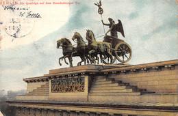 Berlin (Allemagne) - Die Quadriga Auf Dem Brandenburger Tor - Ohne Zuordnung