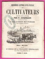 Dernières Lettres D'un Paysan Aux Cultivateurs Publiés Dans La Réforme Par P.Joigneaux 1849 Propagande Démocratique - Historische Documenten