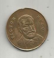 Jetons & Medailles, Ex Pendentif , VICTOR HUGO , Souvenir Du Grand Poéte Français,  1802-1885,  2 Scans - Other