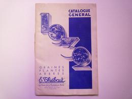 GP 2021 - 64  CATALOGUE 1932  E. THIEBAUT  Graines - Plantes - Arbres  72 Pages  Format 26 X 18 Cm   XXX - Non Classificati