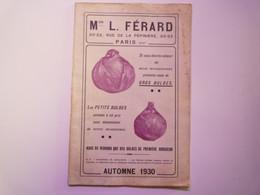 GP 2021 - 65  CATALOGUE 1930  Maison L. FERARD  Oignons à Fleurs  -  Plantes Vivaces  -  Rosiers...   XXX - Sin Clasificación
