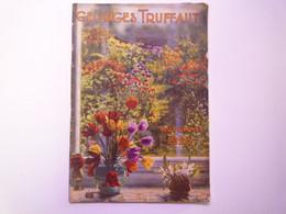 GP 2021 - 66  CATALOGUE 1926    Georges TRUFFAUT  Légumes - Fleurs -   XXX - Sin Clasificación