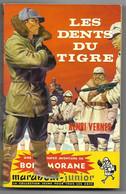 """BOB MORANE """"Les Dents Du Tigre"""" Marabout Junior N°134 Avec Tiret Sans Carte - Marabout Junior"""