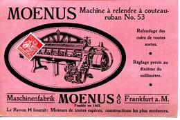 IMPRIME.ALLEMAGNE.FRANKFURT.MASCHINENFABRIK MOENUS A.G.PUB.POUR LA MACHINE A REFENDRE A COUTEAU. - Sin Clasificación