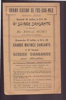 "Programme "" Grand Casino "" à Fos-sur-Mer "" Grande Soirée Dansante "" - Programma's"