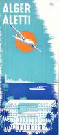 DEPLIANT TOURISTIQUE / ALGER ALETTI / ANNEES 30 / 6 PAGES - Folletos Turísticos