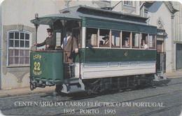Portugal Telecom : Centenaire Du Tramway Électrique En Portugal (à Porto 1895) - Trenes