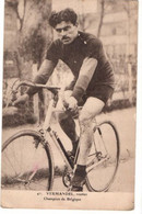 -René Vermandel-Champion De Belgique 1922 Et 1924-Vainqueur Tour Des Flandres 1921 Et Liège Bastogne Liege 1922 Et1924 - Ciclismo