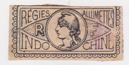 Indochine - Fiscaux : Régie Des Allumettes : Revenue Fiscal Stamp - Unclassified