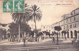 Voyagée Début 1900 BONE Place D'armes - Annaba (Bône)
