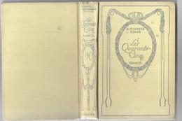 Les Quarante-cinq (tome III) Par Alexandre Dumas - Collection Nelson - 1901-1940