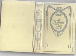 Les Quarante-cinq (tome II) Par Alexandre Dumas - Collection Nelson - 1901-1940