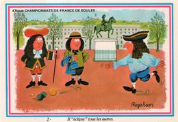 """Carte De Roger Sam Dessinateur D'humour : 47èmes Championnats De France De Boules. Il """"éclipse"""" Tous Les Autres - Boule/Pétanque"""