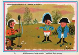Carte De Roger Sam Dessinateur D'humour : 47èmes Championnats De France De Boules. Evidemment Si Vous Mettez ... - Boule/Pétanque