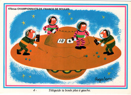 Carte De Roger Sam Dessinateur D'humour : 47èmes Championnats De France De Boules. Téléguide Ta Boule Plus... - Boule/Pétanque