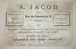 Carte De Visite - A.Jacob, 6 Rue Du Commerce - LE TREPORT - Imprimerie & Papeterie