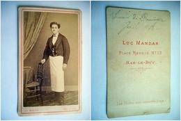 PHOTO CDV 19 EME HOMME DE METIER SERVEUR Dédicace Au Verso    Cabinet LUC MANDAR  A BAR LE DUC - Old (before 1900)