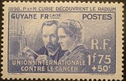 R2452/207 - 1938 - COLONIES FR. - GUYANE - PIERRE Et MARIE CURIE DECOUVRENT LE RADIUM - N°149 NEUF* - Neufs