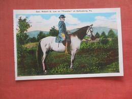 Civil War-- Gen Robert E Lee On Traveler  At Gettysburg Pa.      Ref  4729 - Personaggi