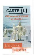 Ticket  Billet D'entrée Du Musée Du Louvre à Lens Carte L Offrez-vous Le Musée En Illimité! 2018 - Eintrittskarten