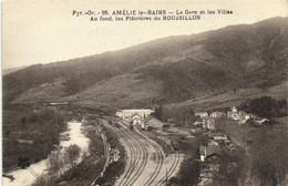 AMELIE Les BAINS  La Gare Et Les Villas Au Fond Les Platrières Du ROUSSILLON RV - Otros Municipios