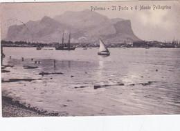PALERMO-PORTO E  IL MONTE PELLEGRINO-CARTOLINA VIAGGIATA IL 20-1-1911 - Palermo