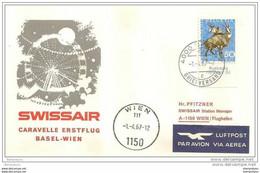 191 - 7 - Enveloppe 1er Vol Swissair  Bâle-Vienne Par Caravelle  1967 - Erst- U. Sonderflugbriefe