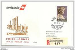 191 - 27 - Enveloppe 1er Vol Swissair Zurich-Larnaca 1984 - Cartas