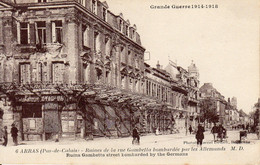 ARRAS - Ruines Rue Gambetta + Boulevard De Strasbourg Bombardées Par Les Allemands - Arras