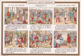 Chromo - Fiche Illustrée : Maison De La BELLE JARDINIERE : 51ém Roi De France : Charles V  : 1364 à 1380 : Histoire - Lombart