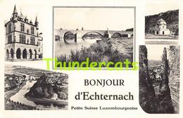 CPA BONJOUR D'ECHTERNACH - Echternach