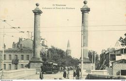 WW 31 TOULOUSE. Colonnes, Café Et Pont Des Minimes Tramway électrique - Toulouse