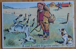 Il Avait Pourtant De Grandes Oreilles - Chasseur Myope - Chien - Ane - Humour - Chasse - (n°19812) - Humour