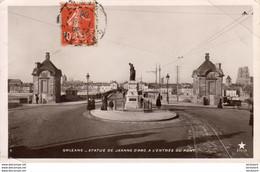 D45  ORLEANS  Statue De Jeanne D' Arc, à L' Entrée Du Pont  ..... - Orleans