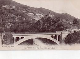 """THIERS    """"Pont Et Chapelle Saint Roch"""" - Thiers"""