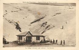 Dép 84 - Sports D'hiver - Ski - Refuges - Sault De Vaucluse - Au Mont Ventoux - Le Refuge - Les Skieurs - état - Andere Gemeenten