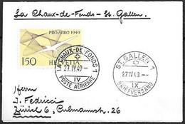 Schweiz Suisse 1949: PRO AERO (ERSTE ERNI) Zu 45 Mi 518 Yv PA44 O LA-CHAUX-DE-FONDS 27.IV.49 >ST.GALLEN (Zu CHF 70.00) - Gebraucht