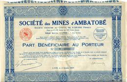 Société Des Mines D'Ambatobé 1929, Part Bénéficiaire Au Porteur Avec 28 Coupons - Mineral