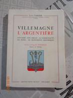Villemagne- L' Argentière , Son Passé ,son Abbaye  Etc..... Par Louis Fargier - Languedoc-Roussillon