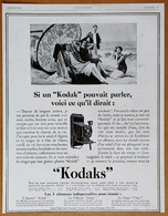 1928 Si Un Kodak Pouvait Parler, Voici Ce Qu'il Dirait :... (Appareil Photo) - Publicité - Publicidad