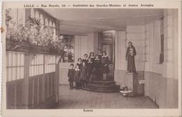 CP Lille  Rue Royale Institution Des Sourdes Muettes  Et Jeunes Aveugles Entrée - Lille