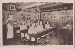 CP Lille  Rue Royale Institution Des Sourdes Muettes  Et Jeunes Aveugles Classe Version 1 - Lille