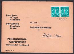 """Nachterstedt üb. Aschersleben, Propaganda """"Jeder Sparer Ein Kämpfer Für Den Frieden ..."""" Kreissparkasse 23.11.54 - Cartas"""